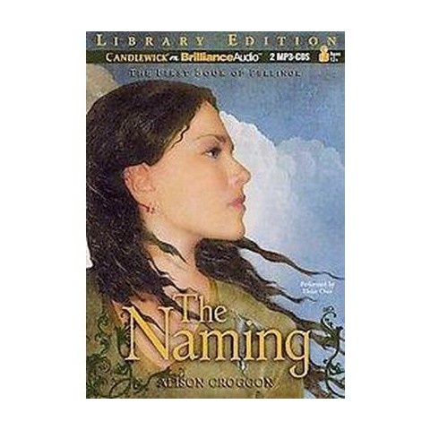 The Naming (Unabridged) (Compact Disc)