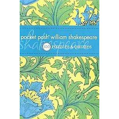 Pocket Posh William Shakespeare (Paperback)