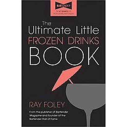 The Ultimate Little Frozen Drinks Book (Paperback)