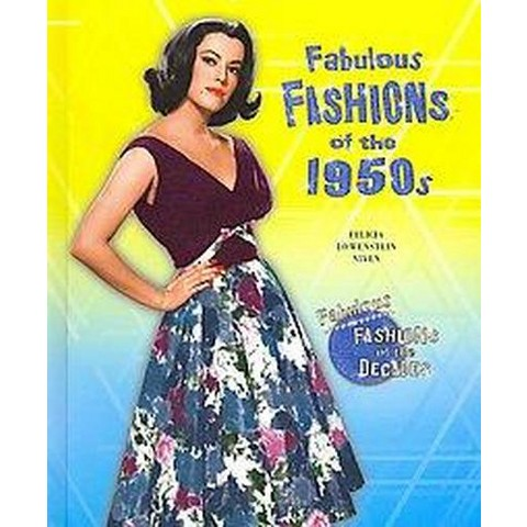 Fabulous Fashions of the 1950s (Hardcover)