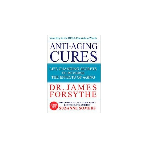 Anti-aging Cures (Hardcover)