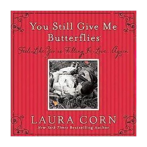 You Still Give Me Butterflies (Hardcover)