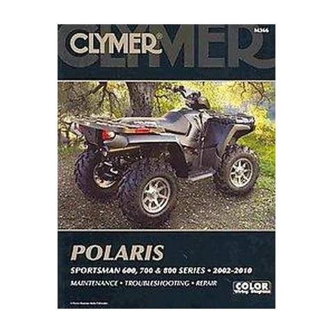 Polaris Sportsman 600, 700, and 800 Series 2002-2010 (Paperback)
