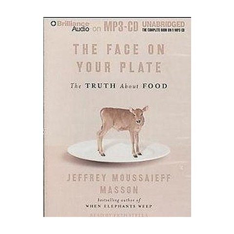 The Face on Your Plate (Unabridged) (Compact Disc)