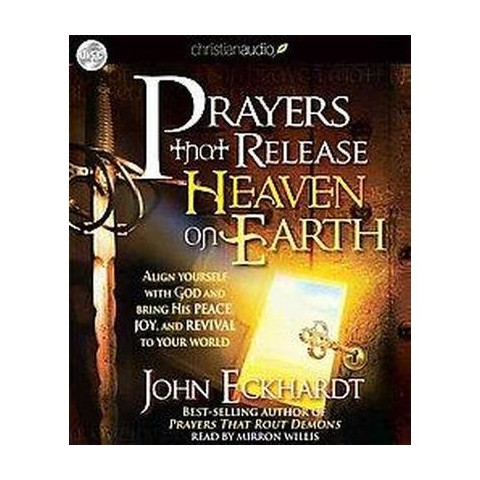Prayers That Release Heaven on Earth (Unabridged) (Compact Disc)