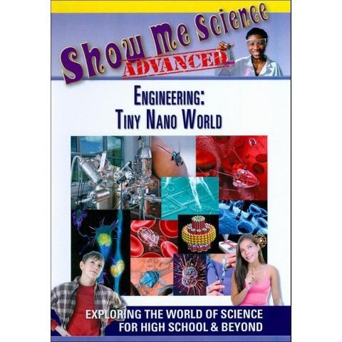 Show Me Science Advanced: Engineering - Tiny Nano World