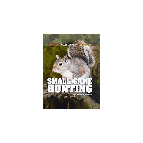 Small Game Hunting (Hardcover)