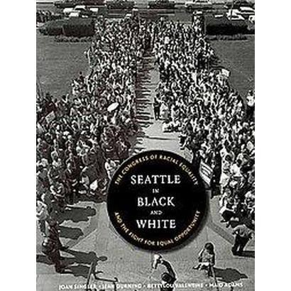 Seattle in Black and White (Paperback)