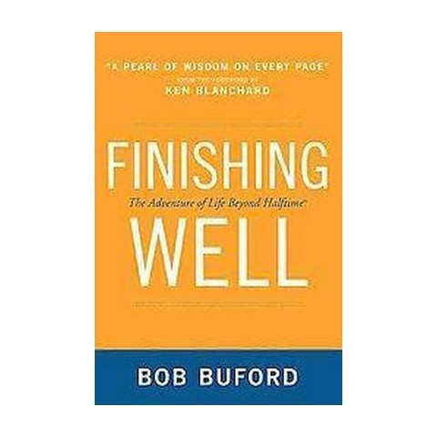 Finishing Well (Paperback)