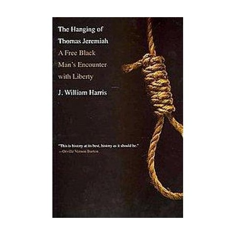 The Hanging of Thomas Jeremiah (Paperback)