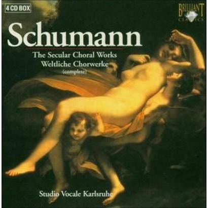 Schumann: The Secular Choral Works