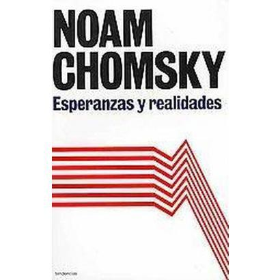 Esperanzas y realidades / Hopes And Prospects (Translation) (Paperback)