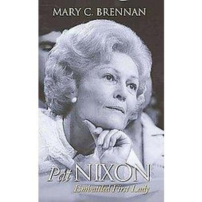 Pat Nixon (Hardcover)