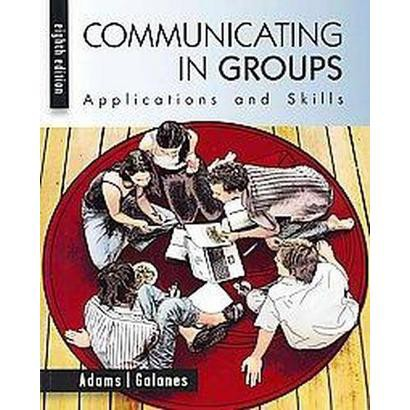 Communicating in Groups (Paperback)
