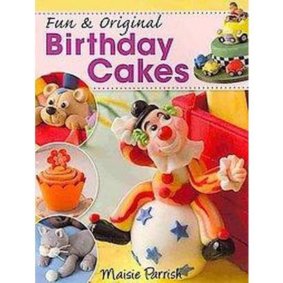 Fun & Original Birthday Cakes (Paperback)