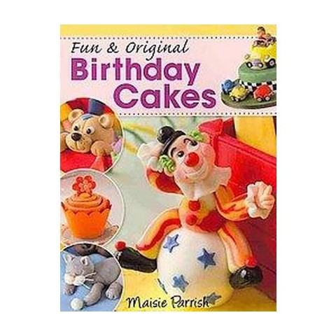 Fun & Original Birthday Cakes (Paperback)