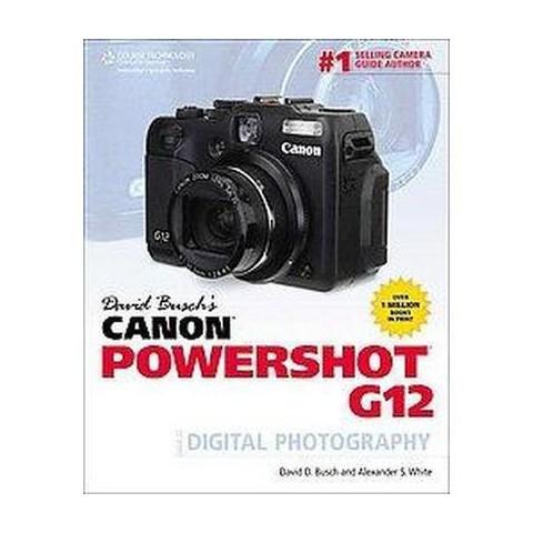 David Busch's Canon Powershot G12 (Paperback)