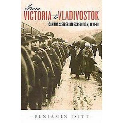 From Victoria to Vladivostok (Paperback)