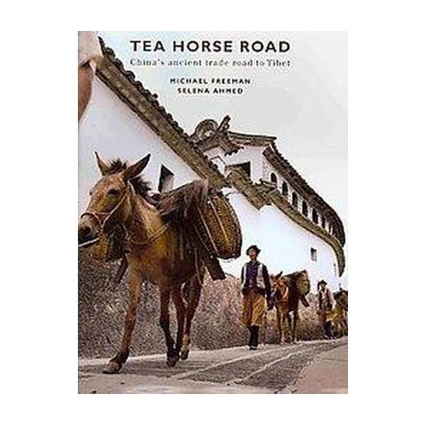 The Tea Horse Road (Hardcover)