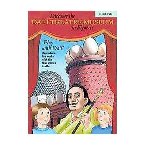 Discover the Dali Theatre-Museum in Figueres (Paperback)