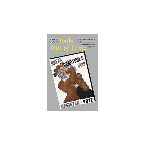 Paths Out of Dixie (Paperback)