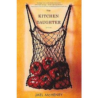 The Kitchen Daughter (Hardcover)