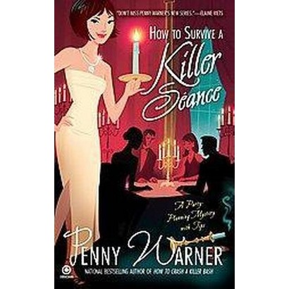 How to Survive a Killer Seance (Paperback)