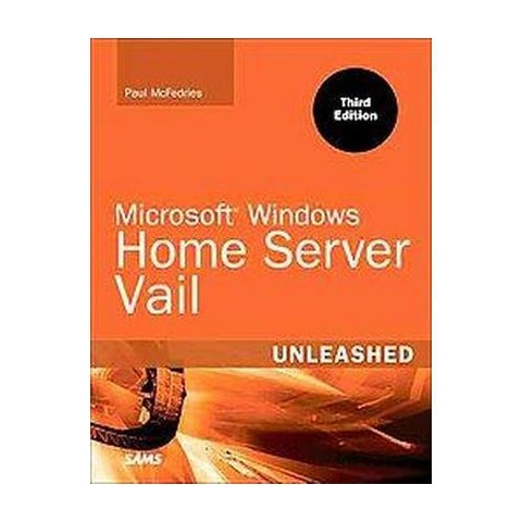 Microsoft Windows Home Server 2011 Unleashed (Mixed media product)