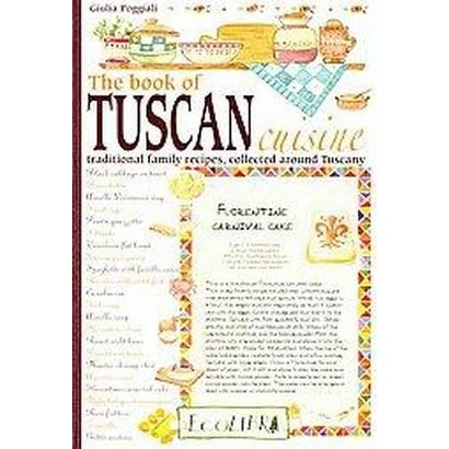 The Book of Tuscan Cuisine (Paperback)