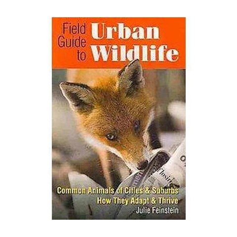 Field Guide to Urban Wildlife (Paperback)