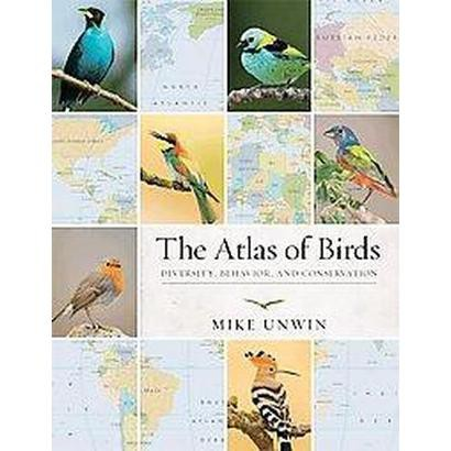 The Atlas of Birds (Paperback)