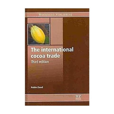 The International Cocoa Trade (Hardcover)