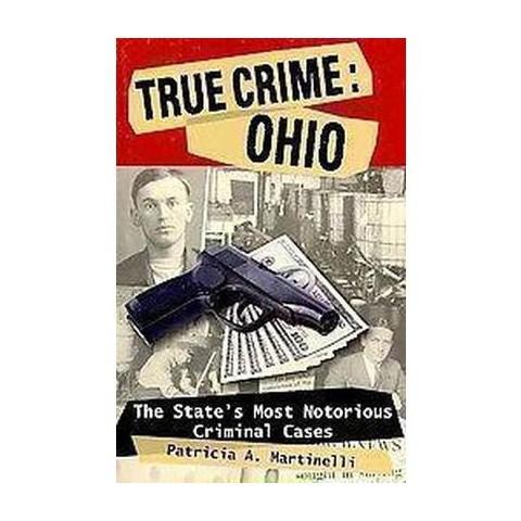 True Crime: Ohio (Paperback)