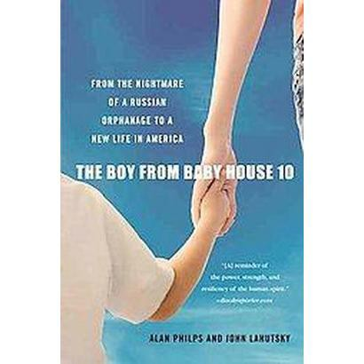 The Boy from Baby House 10 (Paperback)