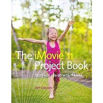 The iMovie '11 Project Book (Paperback)