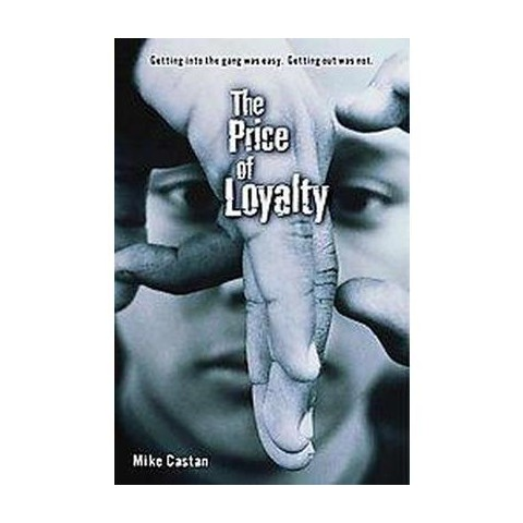 The Price of Loyalty (Hardcover)
