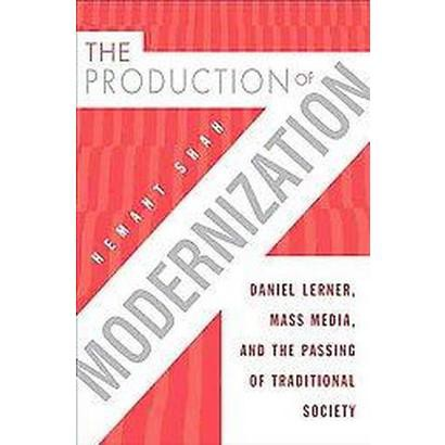 The Production of Modernization (Hardcover)