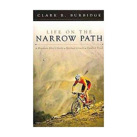 Life on the Narrow Path (Paperback)