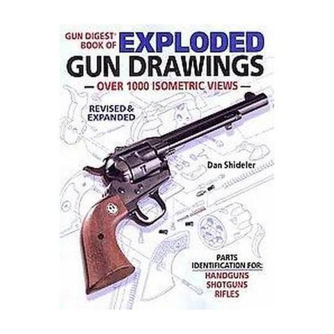 Gun Digest Book of Exploded Gun Drawings (Paperback)