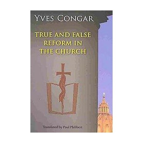 True and False Reform in the Church (Revised) (Paperback)