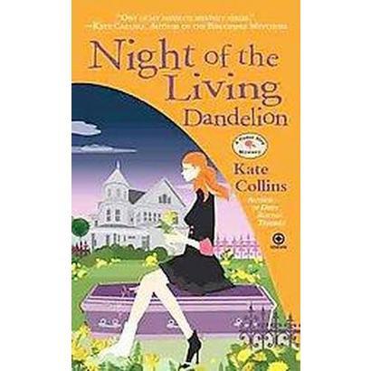 Night of the Living Dandelion (Reprint) (Paperback)