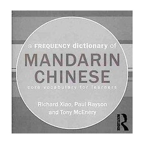 A Frequency Dictionary of Mandarin Chinese (CD-ROM)