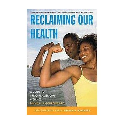 Reclaiming Our Health (Paperback)