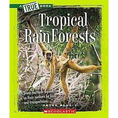 Tropical Rain Forests (Paperback)