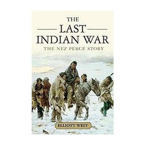 The Last Indian War (Paperback)