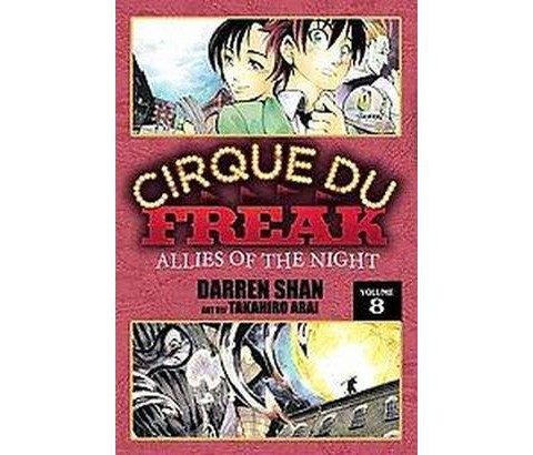 Cirque Du Freak #8: Allies of the Night: Book 8 in the Saga of Darren -ExLibrary
