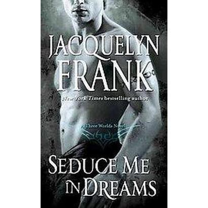 Seduce Me in Dreams (Paperback)