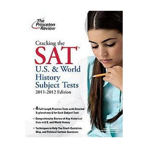 Cracking the SAT U.S. and World History Subject Tests 2011-2012 (Study Guide) (Paperback)