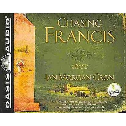 Chasing Francis (Unabridged) (Compact Disc)