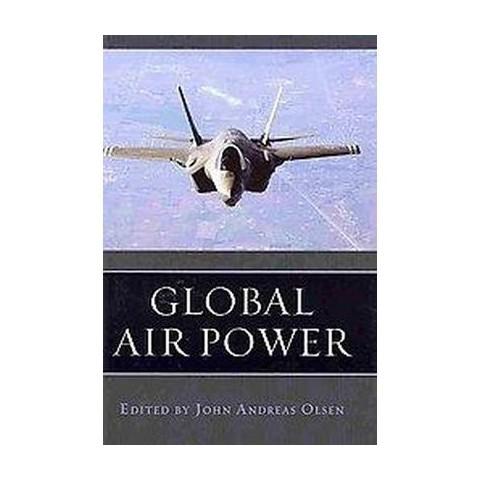 Global Air Power (Hardcover)